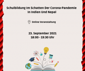Virtueller Vortrag: Schulbildung im Schatten der Corona-Pandemie in Indien und Nepal @ Online